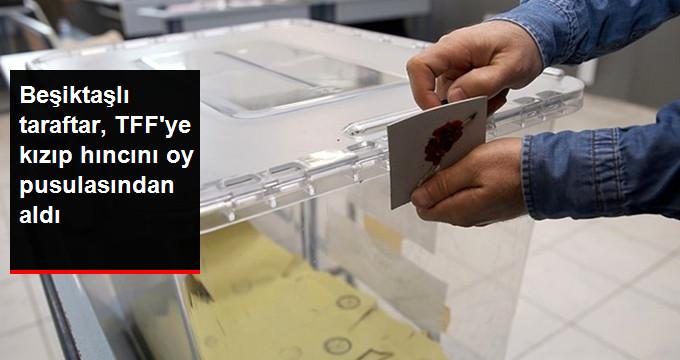 Beşiktaşlı taraftar, TFF ye kızıp hıncını oy pusulasından aldı