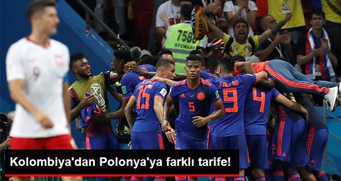 Kolombiya dan Polonya ya farklı tarife!