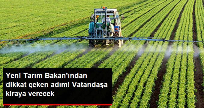 Yeni Tarım Bakanı Pakdemirli: Verimli Topraklar Vatandaşa Kiralanacak