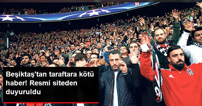 Beşiktaş tan taraftara kötü haber! Resmi siteden duyuruldu