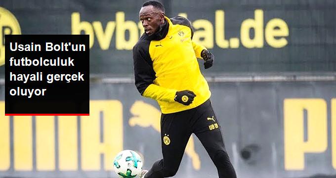 Usain Bolt un futbolculuk hayali gerçek oluyor