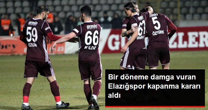 Bir döneme damga vuran Elazığspor kapanma kararı aldı
