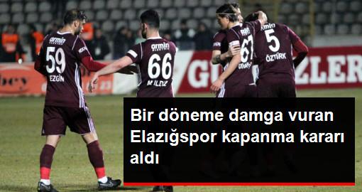 Spor Toto 1. Lig Ekibi Elazığspor Kapanma Kararı Aldı