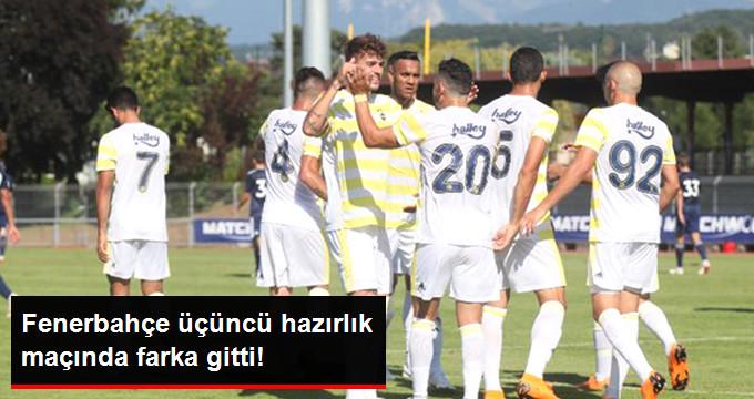 Fenerbahçe üçüncü hazırlık maçında farka gitti!