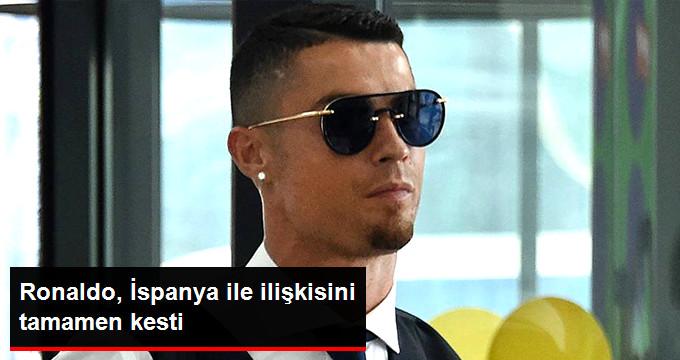 Ronaldo, İspanya ile ilişkisini tamamen kesti