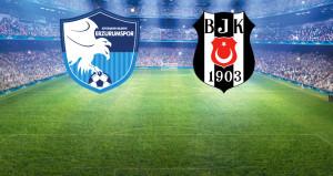 Beşiktaş, Erzurumspor deplasmanına çıkıyor! İlk 11'ler belli oldu