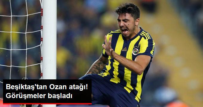Beşiktaş tan Ozan atağı! Görüşmeler başladı