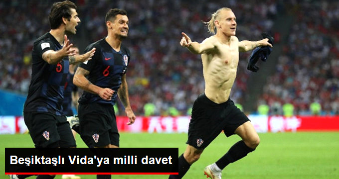 Beşiktaşlı Vida ya milli davet