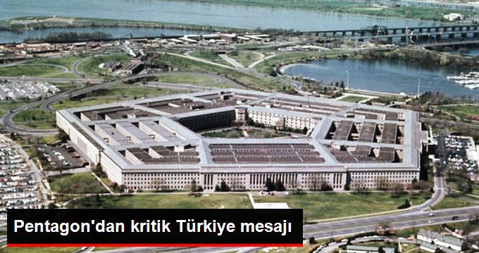Pentagon: Türkiye İlişkilerinde Hiçbir Şekilde Kesinti Yok