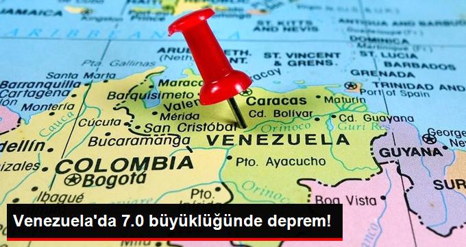 VENEZUELADA 7.0 BÜYÜKLÜĞÜNDE DEPREM!
