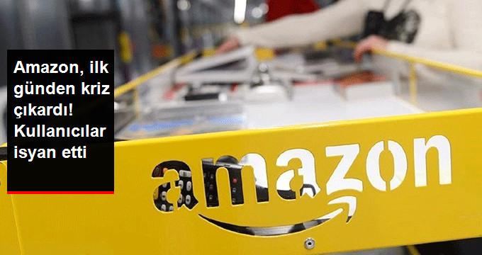 Amazon Türkiye, İlk Gününde Kullanıcılardan Çok Sayıda Şikayet Aldı