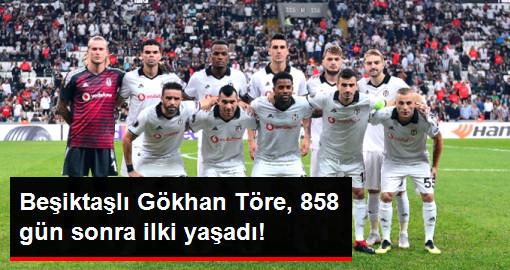Beşiktaşlı Gökhan Töre 858 Gün Sonra İlk 11'de Görev Aldı
