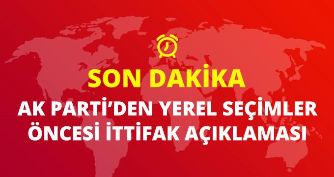 AK Partiden yerel seçimler öncesi kritik ittifak açıklaması!
