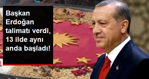 Başkan Erdoğan talimatı verdi, 13 ilde aynı anda başladı!
