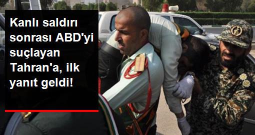 Kanlı saldırı sonrası ABDyi suçlayan Tahrana, ilk yanıt geldi!
