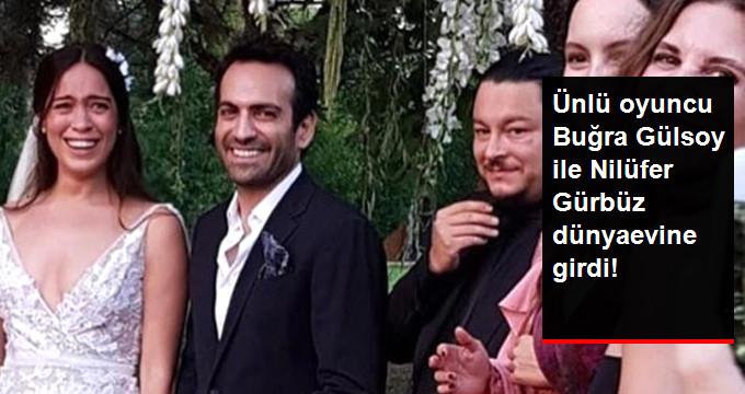 Ünlü oyuncu Buğra Gülsoy ile Nilüfer Gürbüz dünyaevine girdi!