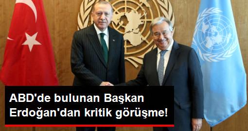 ABDde bulunan Başkan Erdoğandan kritik görüşme!