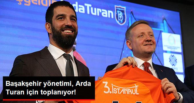 Başakşehir yönetimi, Arda Turan için toplanıyor!