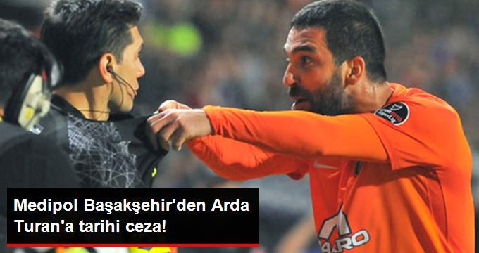 Medipol Başakşehirden Arda Turana tarihi ceza!