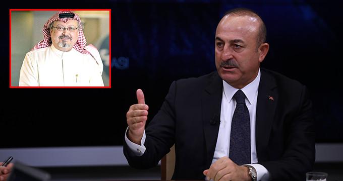 Dışişleri Bakanı Çavuşoğlu'ndan dikkat çeken Kaşıkçı açıklaması