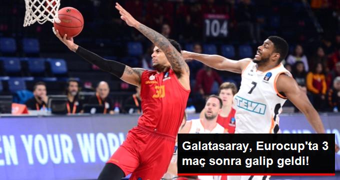 Galatasaray, Eurocup ta 3 maç sonra galip geldi!