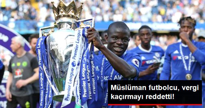 Müslüman futbolcu, vergi kaçırmayı reddetti!