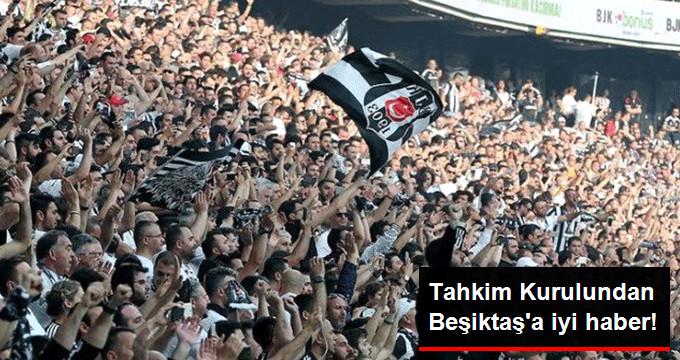 Tahkim Kurulundan Beşiktaş a iyi haber!