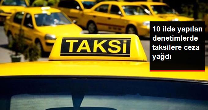 Artan Şikayetler Üzerine Taksicilere Denetim Yapan Emniyet, Ceza Yağdırdı