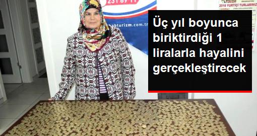 3 Yıl Boyunca Biriktirdiği 1 Liralarla Umre'ye Gidecek