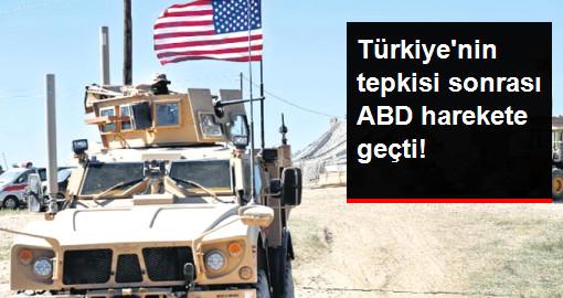 Türkiyenin tepkisi sonrası ABD harekete geçti!