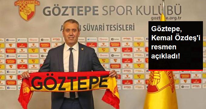 Göztepe, Kemal Özdeş i resmen açıkladı!