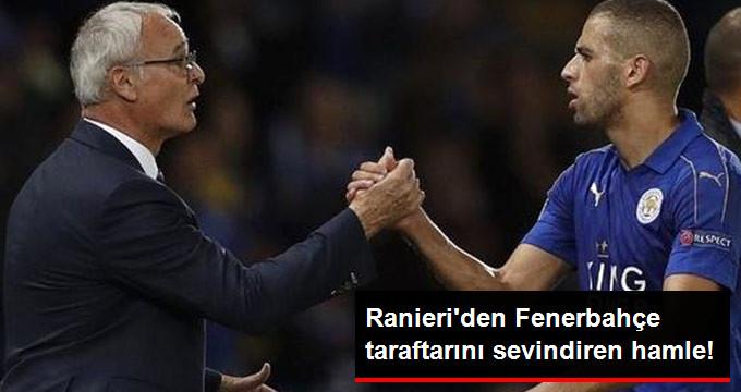 Ranieri den Fenerbahçe taraftarını sevindiren hamle!