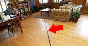 Evin ortasındaki bu çizginin ne anlama geldiğini öğrenen şoke oluyor