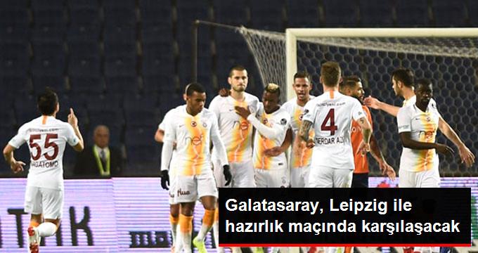 Galatasaray, Leipzig ile hazırlık maçında karşılaşacak
