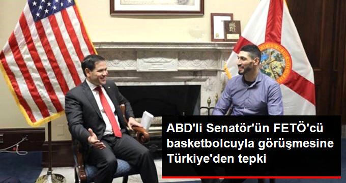 ABD li Senatör ün FETÖ cü basketbolcuyla görüşmesine Türkiye den tepki