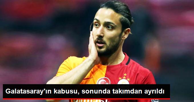 Galatasaray ın kabusu, sonunda takımdan ayrıldı