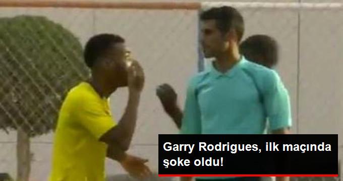 Garry Rodrigues, ilk maçında şoke oldu!