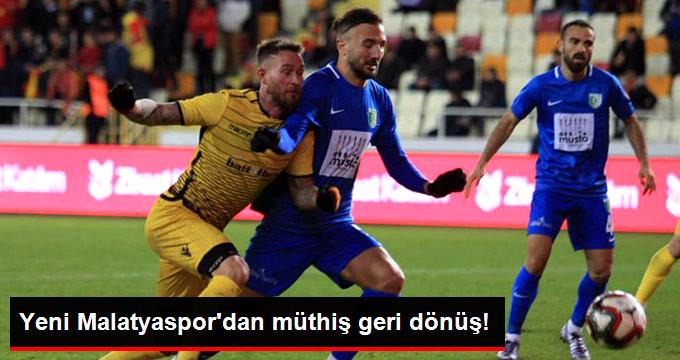 Yeni Malatyaspor dan müthiş geri dönüş!