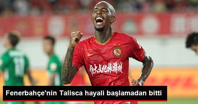 Fenerbahçenin Talisca hayali başlamadan bitti
