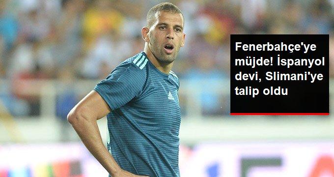 Fenerbahçeye müjde! İspanyol devi, Slimaniye talip oldu