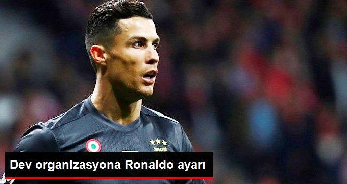 Dev organizasyona Ronaldo ayarı