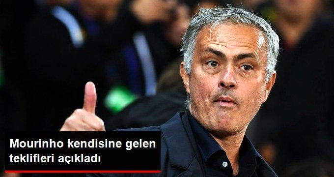 Mourinho kendisine gelen teklifleri açıkladı