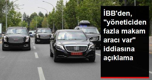 İBBden, yöneticiden fazla makam aracı var iddiasına açıklama