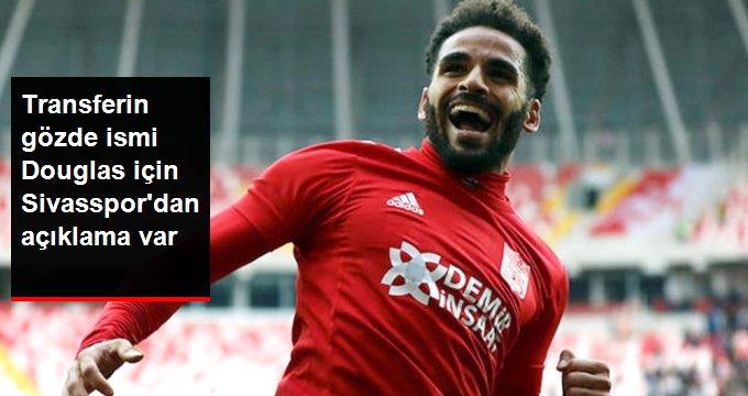 Transferin gözde ismi Douglas için Sivasspordan açıklama var