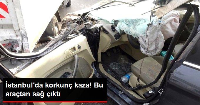 İstanbulda korkunç kaza! Bu araçtan sağ çıktı