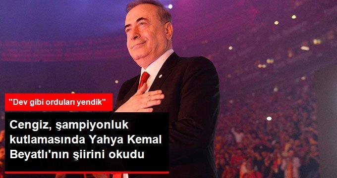 Cengiz, şampiyonluk kutlamasında Yahya Kemal Beyatlının şiirini okudu