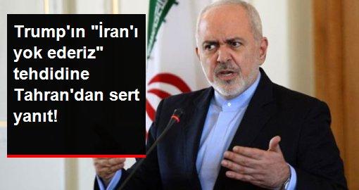 Trumpın İranı yok ederiz tehdidine Tahrandan sert yanıt!