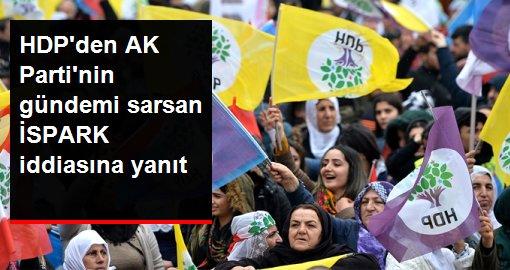 HDPden AK Partinin gündemi sarsan İSPARK iddiasına yanıt