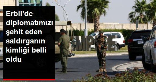 Son dakika! Erbil'de diplomatımızı şehit eden saldırganın kimliği belli oldu