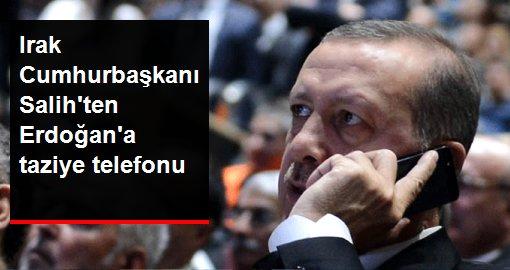 Son dakika! Irak Cumhurbaşkanı Berham Salih'ten Erdoğan'a taziye telefonu
